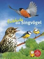 Entdecke die Singvögel